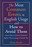 The Most Common Errors in English Usage and How to Avoid Them, Bender, Elaine, 0760741379