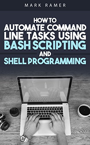 Shell Script: How to Automate Command Line Tasks Using Bash Scripting and Shell - Shell Task