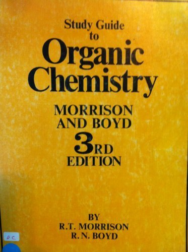 Study Guide to Organic Chemistry, 3rd Edition