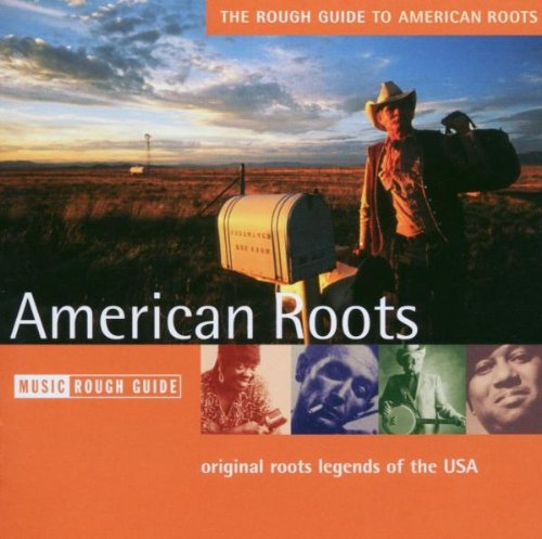 Rough Guide to American Roots by World Music Network