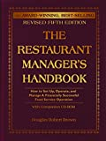 img - for The Restaurant Manager's Handbook: How to Set Up, Operate, and Manage a Financially Successful Food Service Operation book / textbook / text book