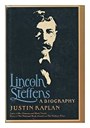 Lincoln Steffens: A Biography
