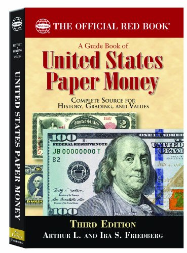 - A Guide Book of United States Paper Money