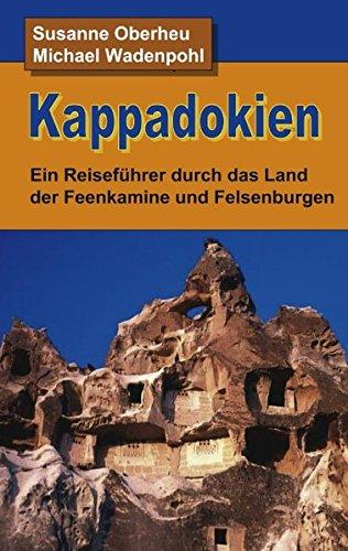 kappadokien-ein-reisefhrer-durch-das-land-der-feenkamine-und-felsenburgen
