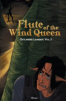 Flute of the Wind Queen (Outlander Leander Book 1) by [Eisah]