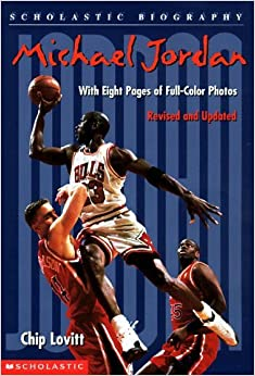 Michael Jordan (Scholastic Biography) by Chip Lovitt (1998-10-01)