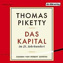 Das Kapital im 21. Jahrhundert Hörbuch von Thomas Piketty Gesprochen von: Herbert Schäfer