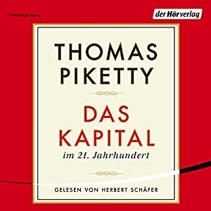 Das Kapital im 21. Jahrhundert Hörbuch