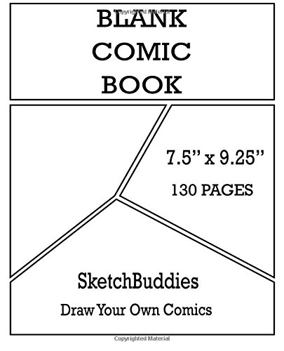 Download Blank Comic Book7.5 x 9.25  130 Pages: Comic Paper Blank Layout Pages to Draw Comics : Blank Comic Books for Kids & Adults P26 (SketchBuddies Draw Your Own Comics) pdf epub