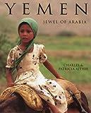 Yemen: Jewel of Arabia