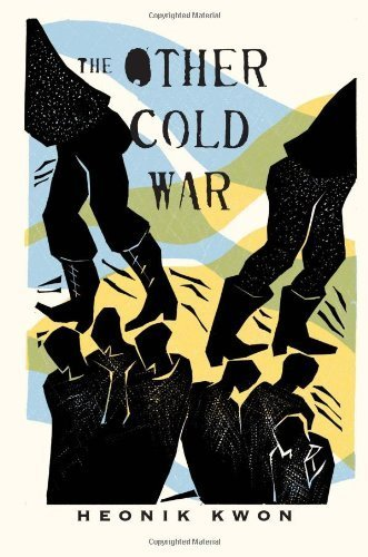 Books : The Other Cold War (Columbia Studies in International and Global History) by Heonik Kwon (2010-12-01)