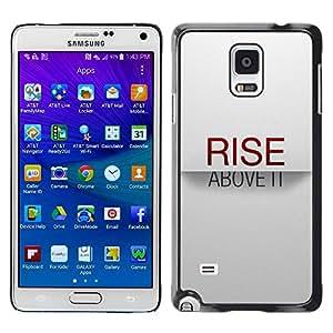 Caucho caso de Shell duro de la cubierta de accesorios de protección BY RAYDREAMMM - Samsung Galaxy Note 4 SM-N910F SM-N910K SM-N910C SM-N910W8 SM-N910U SM-N910 - Rise Above It Red Text Inspirational White
