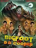 Bigfoot vs. DB Cooper