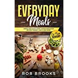 Everyday Meals: Simple and quick home cooked breakfast recipes, dinner, lunch, and more. Eat fresh everyday!