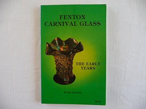 Fenton Carnival Glass: The Early Years