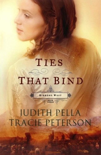 Ties that Bind (Ribbons West) (No 3) pdf