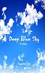 Deep Blue Sky: 40 Haikus