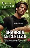 Mercenary's Promise, Sharron McClellan, 0373276478