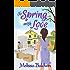 To Spring with Love: A Novella (Seasons of Summer Novella Series Book 3)