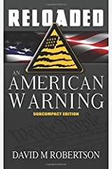 RELOADED: An American Warning: Subcompact Edition