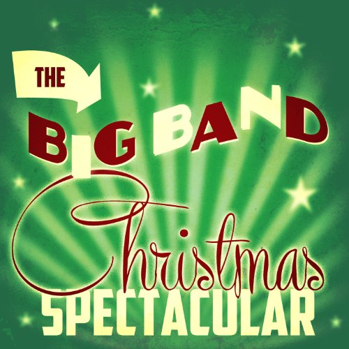 Jingle Bells (Big Band Glenn Miller Christmas)