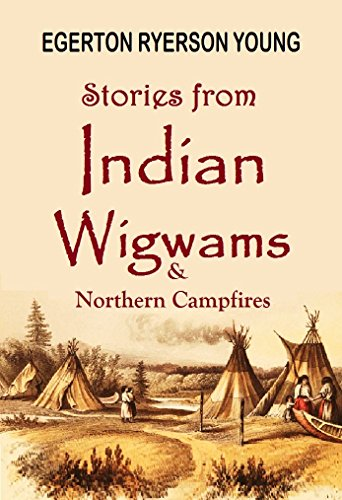 stories-from-indian-wigwams-and-northern-campfires-1892-linked-table-of-contents