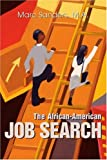The African-American Job Search, Marc Sanders, M.A., 0595261167