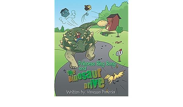 Princess Bing Bong and the Dinosaur Drive (English Edition ...