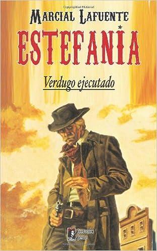 Verdugo Ejecutado: Volume 2 por Marcial Lafuente Estefania Gratis