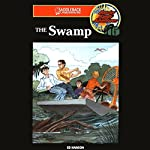 The Swamp: Barclay Family Adventures | Ed Hanson
