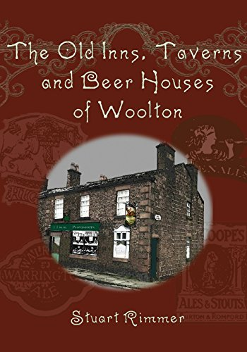 Old Tavern Beer - The Old Inns, Taverns and Beer Houses of Woolton
