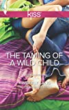 The Taming of a Wild Child (LaBlanc Sisters Book 2)