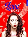 Love ticket par Sophie