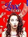 Love ticket par Sophie