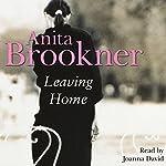 Leaving Home | Anita Brookner