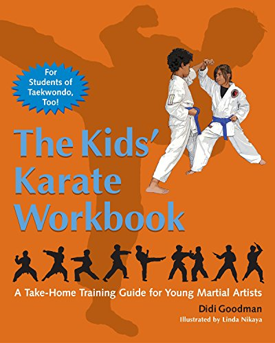 The Kids' Karate Workbook: A Take-Home Training Guide for Young Martial -