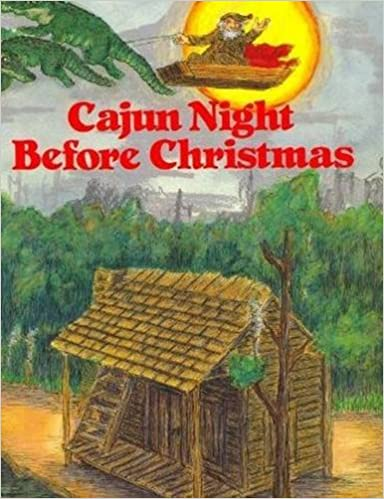 cajun night before christmas the night before christmas series trosclair howard jacobs james rice 9780882899404 amazoncom books