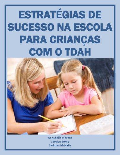 eBook ESTRATÉGIAS DE SUCESSO NA ESCOLA PARA CRIANÇAS COM O TDAH