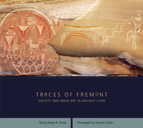 Traces of Fremont: Society and Rock Art in Ancient Utah (Ancient Rock Paintings)