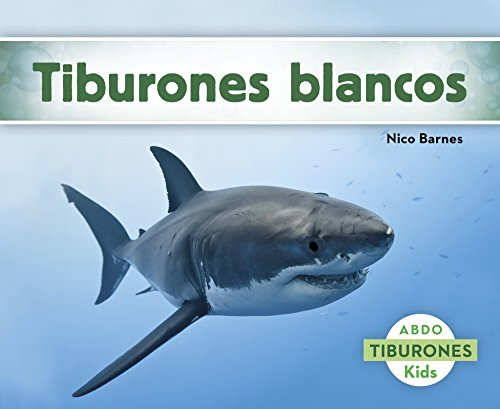 Tiburones blancos (Spanish Edition) (Jaws Apps)