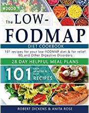 Low FODMAP diet cookbook: 101 Easy, healthy & fast recipes for yours low-FODMAP diet + 28 days healpfull meal plans 2020