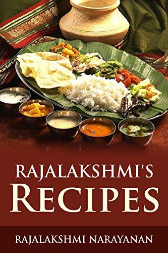Rajalakshmi's Recipes by Rajalakshmi Narayanan