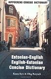 Estonian-English - English-Estonian Concise Dictionary, Ksana Kiiw, 0870520814