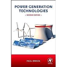 Power Generation Technologies, Second Edition