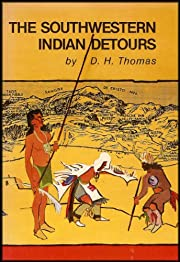 The Southwestern Indian Detours: The Story…