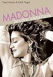 Madonna: Blond Ambition (Backbeat Reader)