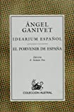 img - for Idearium Espa ol: El Porvenir de Espa a (Coleccio n Austral) (Spanish Edition) book / textbook / text book