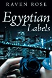 Egyptian Labels, Raven Rose, 1479776173