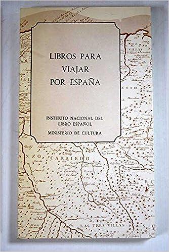 Libros Para Viajar Por España .: Amazon.es: Instituto Nacional Del libro Español .: Libros