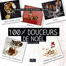 100 % douceurs de Noël (French Edition)